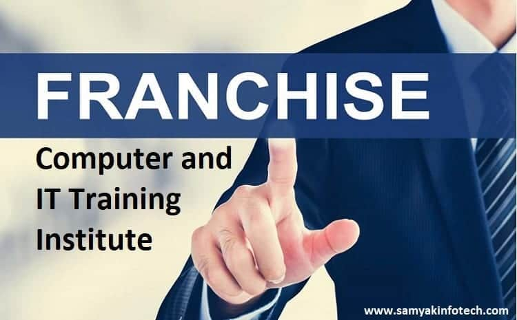 Samyak IT Training Institute Franchise Opportunity